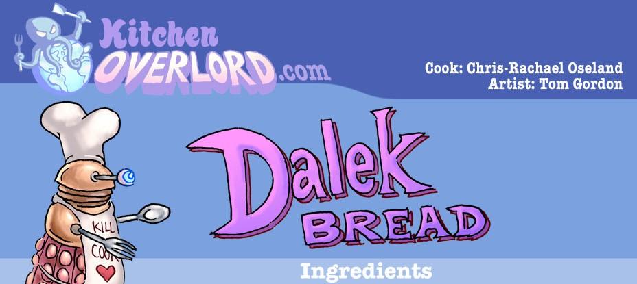 KO Dalek Bread Header