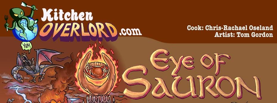 Kitchen Overlord Eye of Sauron