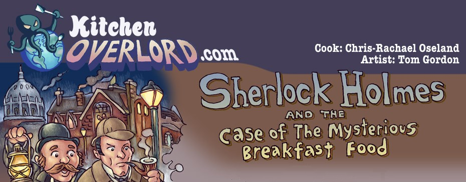 Kitchen Overlord Sherlock Holmes Header