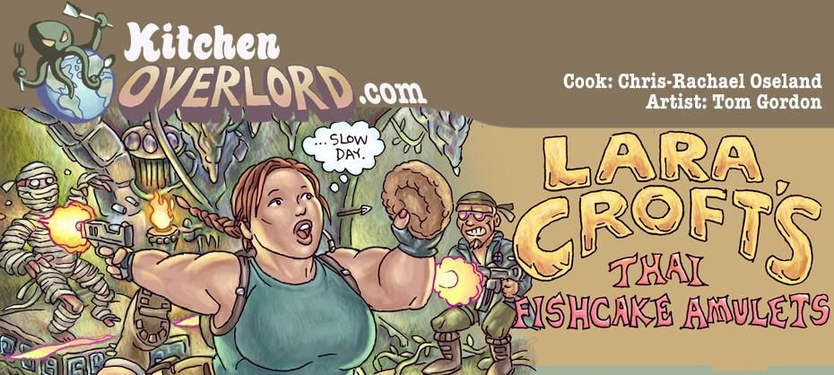 Lara Croft's Thai Fishcake Amulets Header