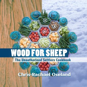 Wood for Sheep: The Unauthorized Settlers Cookbook Cover