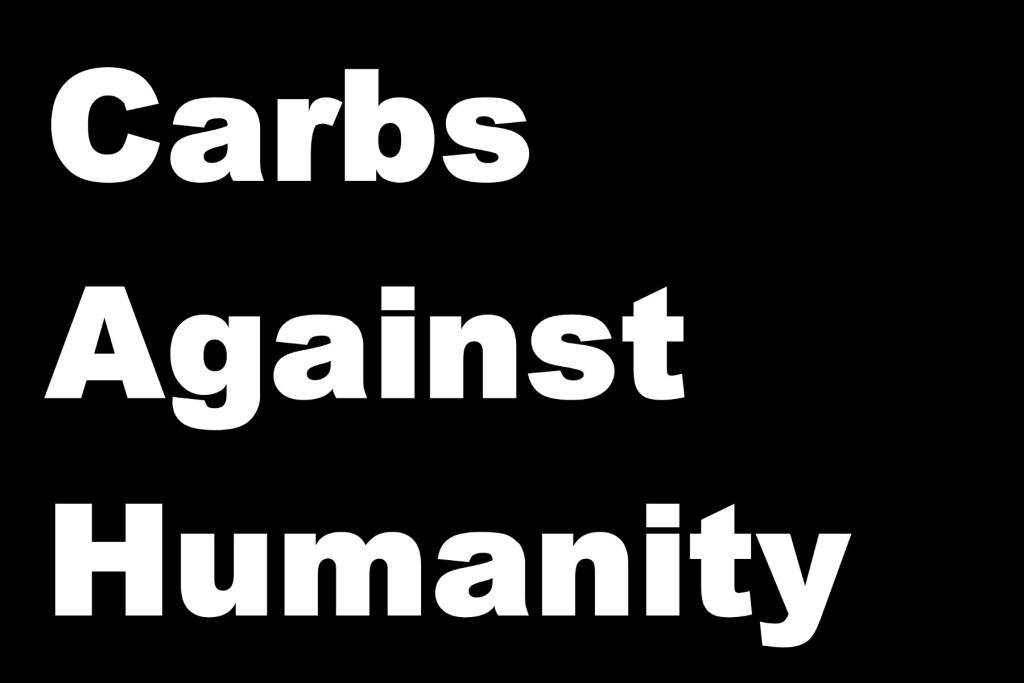 Carbs Against Humanity
